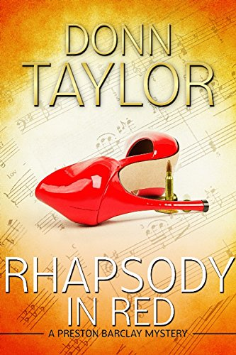 Rhapsody in Red (A Preston Barclay Mystery Book 1) by [Taylor, Donn]