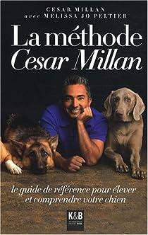 La méthode César Millan par Millan