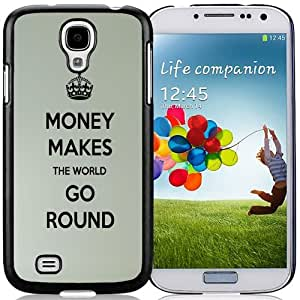 Unique and Fashionable Cell Phone Case Design with Money Makes The World Go Round Galaxy S4 Wallpaper