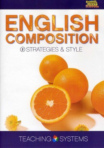 (Teaching Systems English Composition Module 2: Strategies & Style by Cerebellum Academic Team)