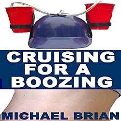 Cruising for a Boozing