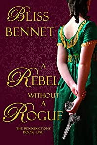 A Rebel Without A Rogue by Bliss Bennet ebook deal