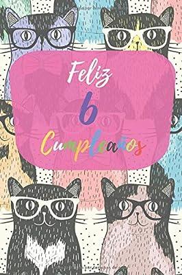 Feliz 6 Cumpleaños: Regalo para Niños o Niñas de 6 Años ...