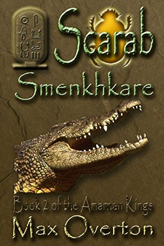 Download The Amarnan Kings, Book 2: Scarab - Smenkhkare ebook