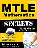 Mtle Mathematics Secrets Study Guide : MTLE Test Review for the Minnesota Teacher Licensure Examinations, MTLE Exam Secrets Test Prep Team, 1630945552