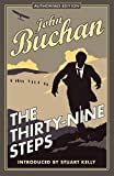 The Thirty-Nine Steps: Authorised Edition (The Richard Hannay Adventures Book 1)