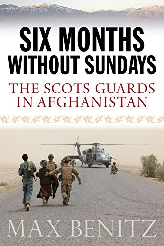 Download Six Months without Sundays: The Scots Guards in Afghanistan ebook