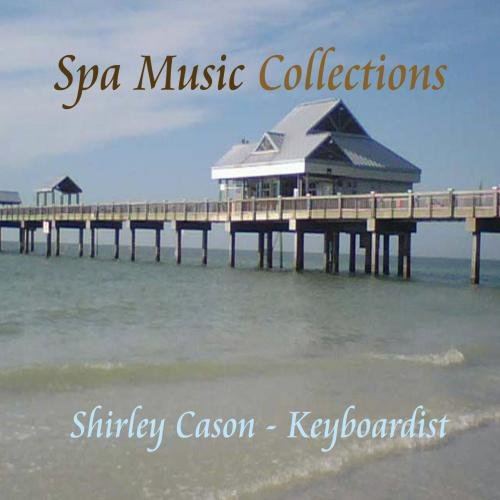 SPA MUSIC COLLECTION : Relaxation - Healing - Solo Instrumental - Spa Music