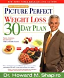 Dr. Shapiro's Picture Perfect Weight Loss 30 Day Plan