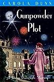 Gunpowder Plot (Daisy Dalrymple, Band 15)