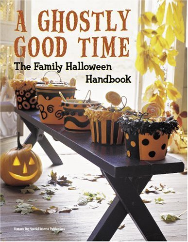 A Ghostly Good Time: The Family Halloween Handbook - Halloween Costumes Quizzes