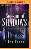 img - for Season of Shadows (The Summerlands) book / textbook / text book