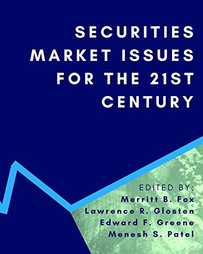 Securities Market Issues for the 21st Century