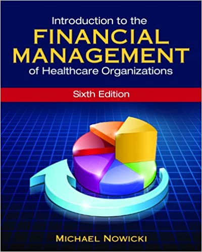 Introduction to the financial management of healthcare organizations introduction to the financial management of healthcare organizations sixth edition gateway to healthcare management 9781567936698 medicine health fandeluxe Choice Image