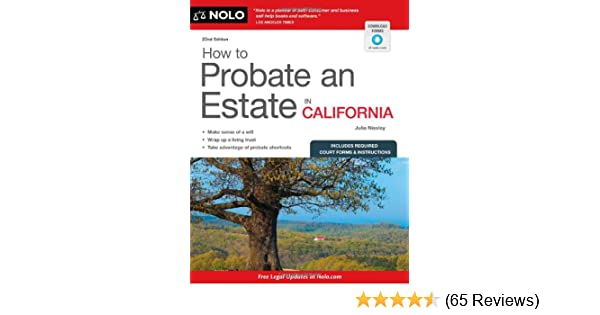 How to probate an estate in california julia nissley 9781413318296 how to probate an estate in california julia nissley 9781413318296 amazon books solutioingenieria Gallery