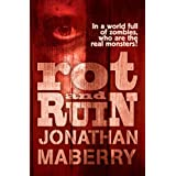Rot and Ruinby Jonathan Maberry