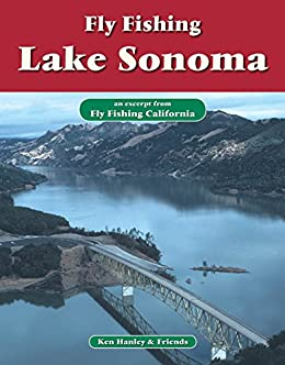 Fly fishing lake sonoma an excerpt from fly for Lake sonoma fishing report