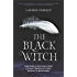 The Black Witch: An Epic Fantasy Novel (The Black Witch Chronicles)