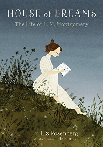 House of Dreams: The Life of L. M. Montgomery by Candlewick
