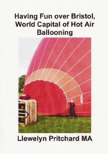 Having Fun over Bristol, World Capital of Hot Air Ballooning (Álbuns de Fotos Livro 15)