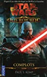Star Wars - The Old Republic, tome 2 : Complots par Kemp