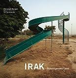 IRAK: Schweigendes Land