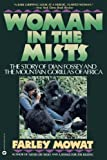 img - for Woman in the Mists: The Story of Dian Fossey and the Mountain Gorillas of Africa book / textbook / text book