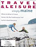 img - for Travel & Leisure Magazine July 1997, Vol. 27, N  7: Simply Maine, Where to Relax in France, Yemen, on the Frankinsense Trail, Corfu's Island Romance book / textbook / text book