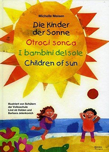 Die Kinder der Sonne / Otroci sonca: I bambini del sole / Children of sun