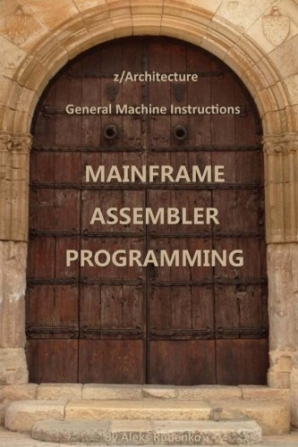 z/Architecture General Machine Instructions by CreateSpace Independent Publishing Platform