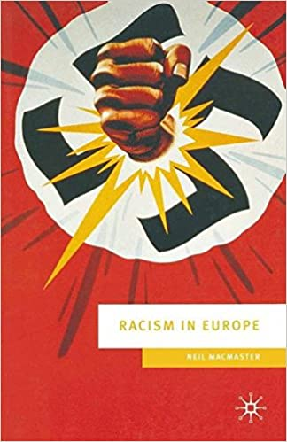 Racism in Europe: 1870-2000 (European Culture and Society)