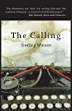The Calling, Sterling Watson, 0989237214