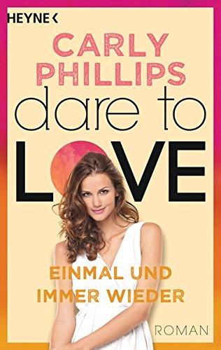 Einmal und immer wieder: Dare to Love 8 - Roman