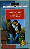 Count Your Blessings, Kathy Clark, 0373164610