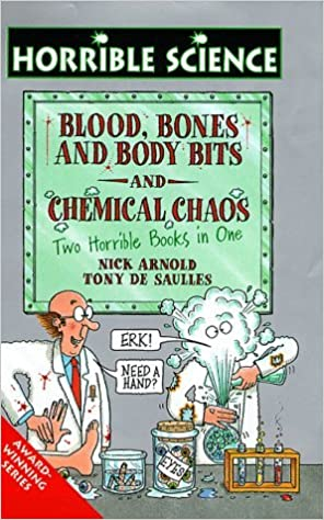 Book Chemical Chaos and Blood Bones and Body Bits (Horrible Science) by Nick Arnold (1998-10-16)
