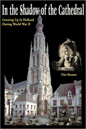 Book In The Shadow Of The Cathedral: Growing Up In Holland During WW II