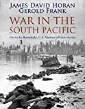 War in the South Pacific: Out in the Boondocks Marines in Action in the Pacific