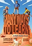 img - for Many Ways to Learn: A Kid's Guide to LD book / textbook / text book