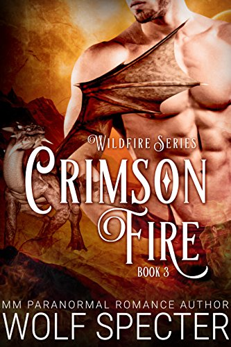 Crimson Fire (M/M Gay Shifter Mpreg Romance) (Wildfire Series Book 3)