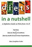 Diets in a Nutshell, Mary Josephine Scales, 0967521211