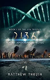 2136: A Post-Apocalyptic Novel (2136 Trilogy)