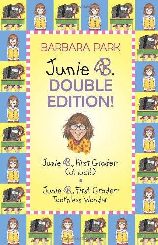 Junie B. Double Edition: Junie B., First Grader (at last!) and Junie B., First Grader Toothless Wonder (Junie B. Jones) (A Stepping Stone - Eyeglasses City Park