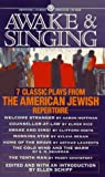 img - for Awake and Singing: Seven Classic Plays from American Jewish Repertoire by Ellen Schiff (1995-03-30) book / textbook / text book