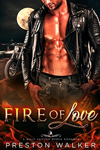 Fire Of Love: A Wolf Shifter Mpreg Romance (Savage Love Book 2)