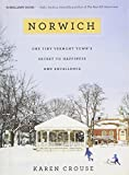Image of Norwich: One Tiny Vermont Town's Secret to Happiness and Excellence