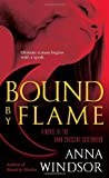 Bound by Flame, Anna Windsor, 0345498542