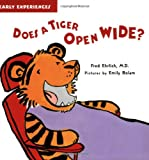 Does a Tiger Open Wide?, Fred Ehrlich, 1593541449