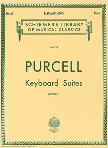 purcell keyboard suites for piano solo schirmers library of musical classics vol 1743