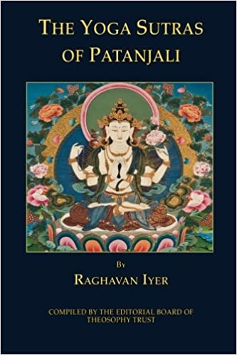 The Yoga Sutras of Patanjali: Raghavan Iyer, Editorial Board ...