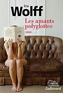Les amants polyglottes, Wolff, Lina